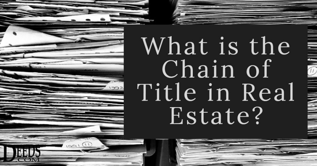 Image of a stack of papers with the question what is the chain of title in real estate.