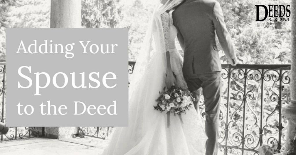 Image of a married couple in wedding attire standing on a porch - captioned: Adding your Spouse to the Deed