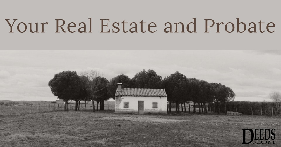Image of a small house with trees behind and a large yard in front. Captioned: Your Real Estate and Probate