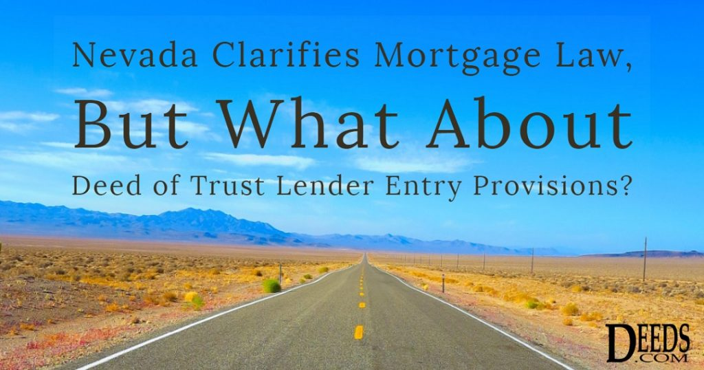 Image of a road though the desert in Nevada with blue skies and desert mountains in the background. Captioned: Nevada Clarifies Mortgage Law, But What About Deed of Trust Lender Entry Provisions?