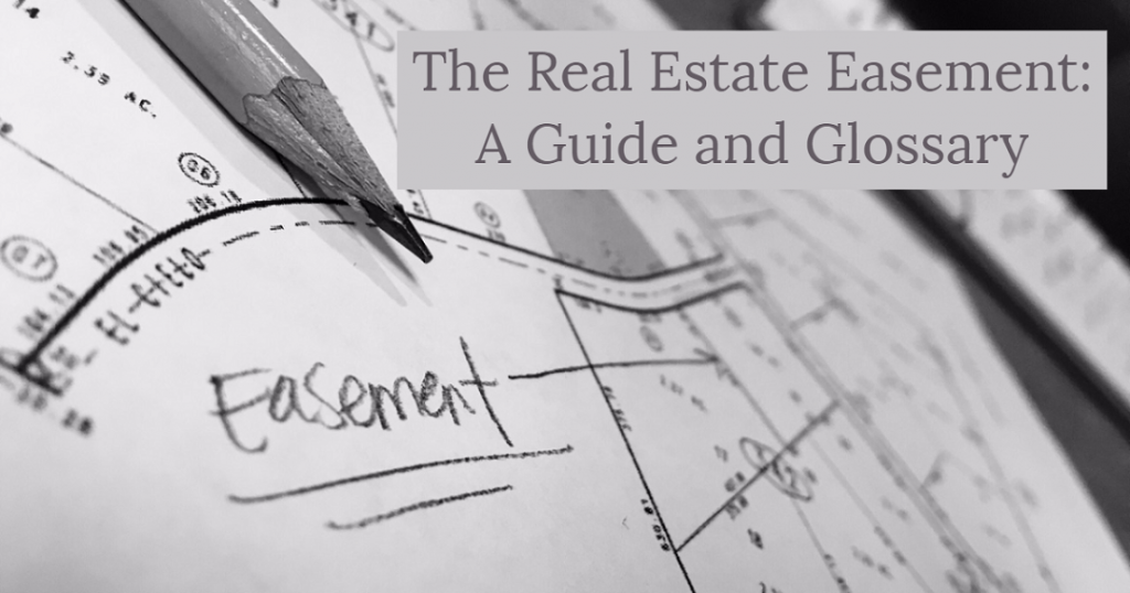 Image of a plat map for real estate showing an easement. Captioned: The Real Estate Easement: A Guide and Glossary