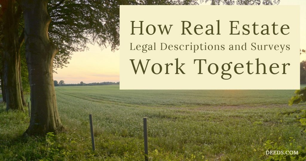 Image of a field at sunrise with a couple of trees and a fence marking a property line. Captioned: How Real Estate Legal Descriptions and Surveys Work Together.