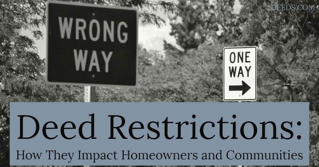 Image of road signs denoting wrong way and one way with trees in the background. Captioned: Deed Restrictions: How They Impact Homeowners and Communities