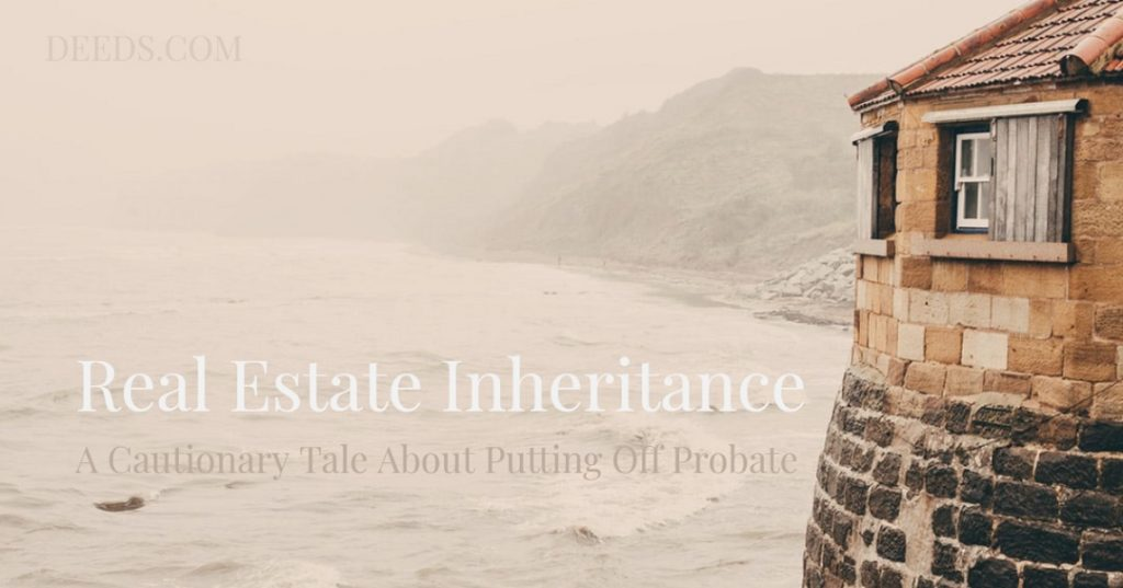 Image of part of a house on a cliff near a fog covered body of water. Captioned: Real Estate Inheritance, A Cautionary Tale About Putting Off Probate.