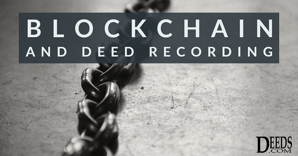Blockchain and Deed Recording