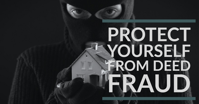 Protect Yourself from Deed Fraud - The Guide to Fighting Real Estate Deed Fraud